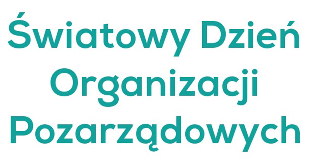 27 luty Światowy Dzień Organizacji Pozarządowych